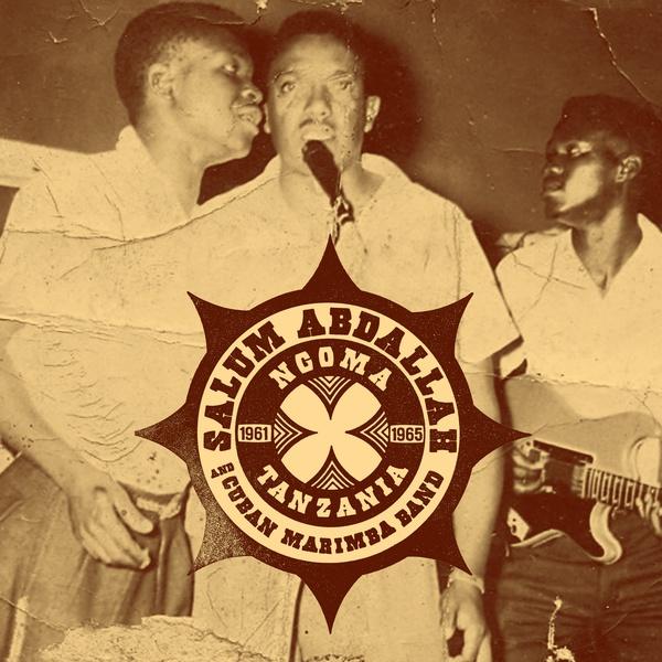 SALUM ABDALLAH AND CUBAN MARIMBA BAND : Ngoma Tanzania - LP - DOMINO SOUND  - Forced Exposure