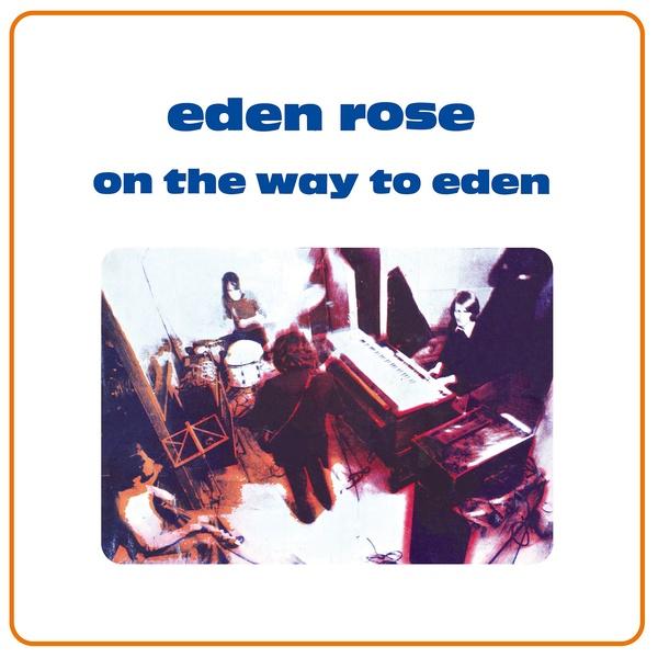 EDEN ROSE : On The Way To Eden - LP - GUERSSEN RECORDS - Forced Exposure