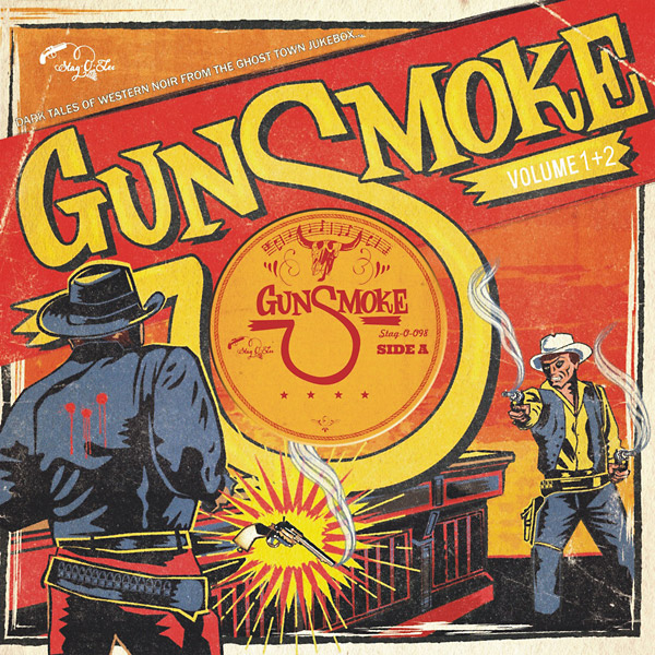 VA : Gunsmoke Volume 1 + 2: Dark Tales Of Western Noir From