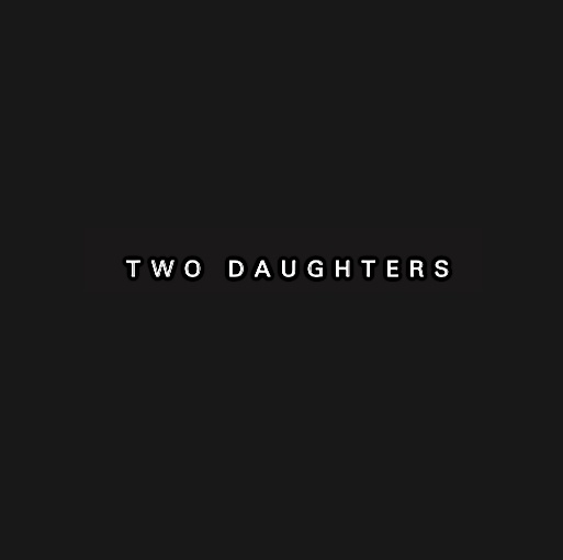 TWO DAUGHTERS : Recordings 1979-1981 - 2LP - VINYL ON DEMAND - Forced Exposure
